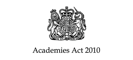 The Academies Act with the option of academisation for schools